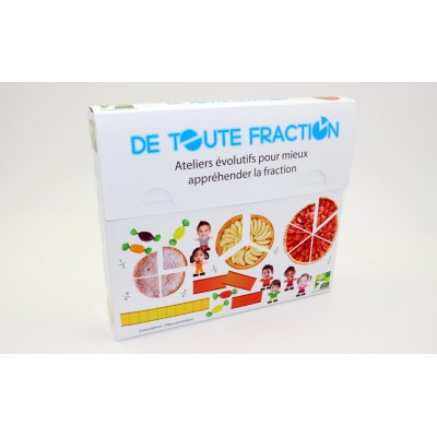Jeu sur les fractions - DE TOUTE FRACTION