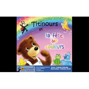 TITINOURS ET LA FÊTE DES COULEURS